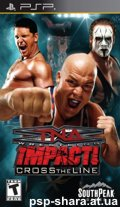 скачать TNA Impact Cross The Line PSP ENG
