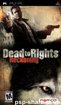 скачать Dead to Rights Reckoning PSP RUS